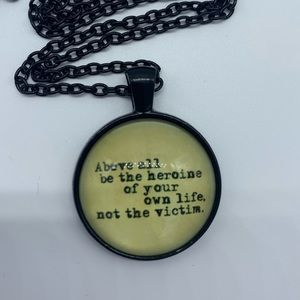 """NEW black necklace """"Above all be the heroine"""""""